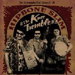 Hipbone Slim And The Knee Tremblers The Kneeanderthal Sounds Of, 2010
