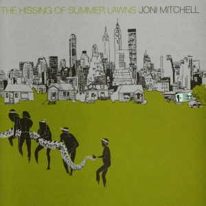 Joni Mitchell The Hissing Of Summer Lawns, 1975
