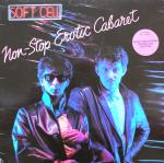 Soft Cell Non-Stop Erotic Cabaret, 1981