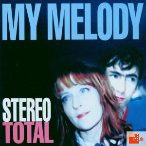 Stereo Total My Melody, 1999