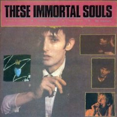 These Immortal Souls Get Lost (Dont Lie), 1987