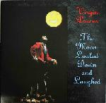 Virgin Prunes The Moon Looked Down And Laughed, 1986